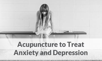 Acupuncture to Treat Anxiety and Depression