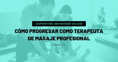 Cómo Progresar Como Terapeuta de Masaje Profesional